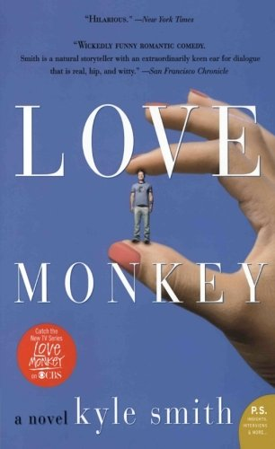 9780060574543: Love Monkey: A Novel (P.S.)