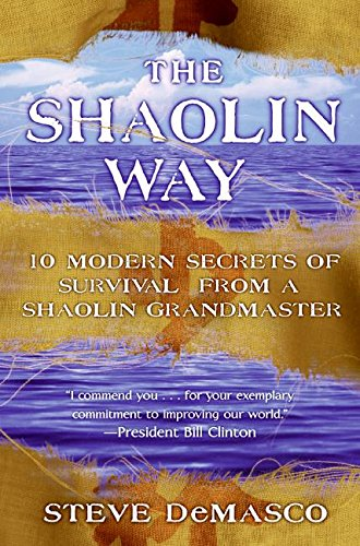 9780060574567: The Shaolin Way: 10 Modern Secrets of Survival from a Shaolin Grandmaster