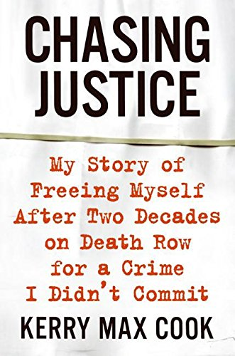 9780060574642: Chasing Justice: My Story of Freeing Myself After Two Decades on Death Row for a Crime I Didn't Commit