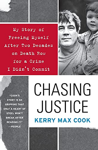 9780060574659: Chasing Justice: My Story of Freeing Myself After Two Decades on Death Row for a Crime I Didn't Commit