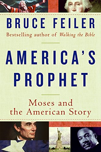 9780060574888: America's Prophet: Moses and the American Story