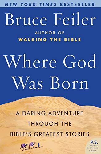 9780060574895: Where God Was Born: A Daring Adventure Through the Bible's Greatest Stories (P.S.)