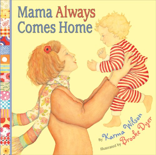 9780060575076: Mama Always Comes Home