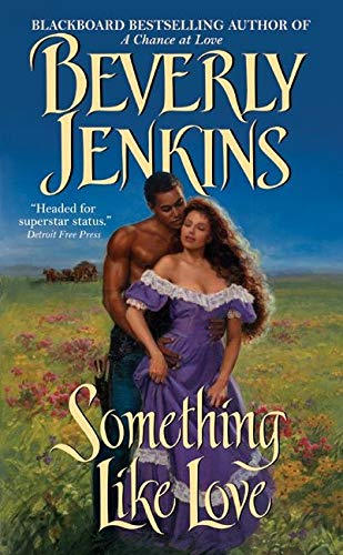 Something Like Love (0060575328) by Beverly Jenkins