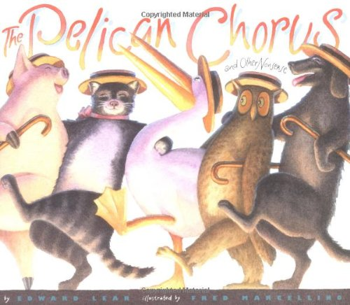 9780060575717: The Pelican Chorus: and Other Nonsense