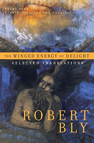 9780060575823: The Winged Energy of Delight: Selected Translations