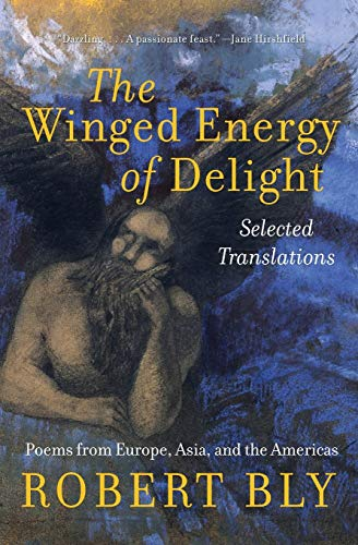 9780060575861: The Winged Energy of Delight: Selected Translations