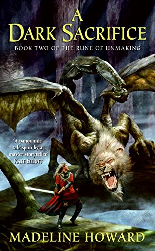 9780060575939: A Dark Sacrifice: Book Two of The Rune of Unmaking