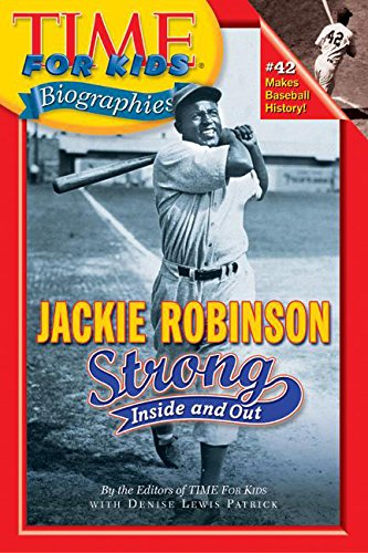 9780060576004: Time For Kids: Jackie Robinson: Strong Inside and Out (Time for Kids Biographies)