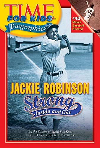 9780060576011: Time for Kids: Jackie Robinson: Strong Inside and Out (Time for Kids Biographies)