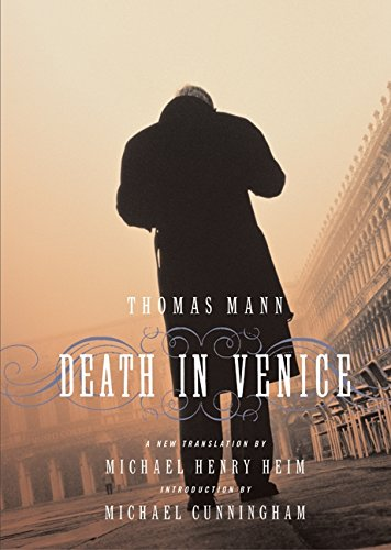 Death in Venice: Michael Cunningham, Michael Henry Heim, Thomas Mann (Translator)