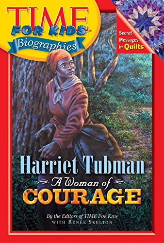 9780060576073: Harriet Tubman: A Woman of Courage (Time for Kids Biographies)