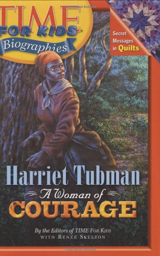 9780060576080: Time for Kids: Harriet Tubman: A Woman of Courage (Time for Kids Biographies)