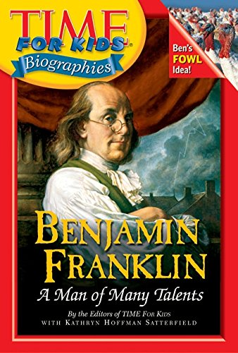 9780060576103: Benjamin Franklin: A Man of Many Talents (Time for Kids Biographies)