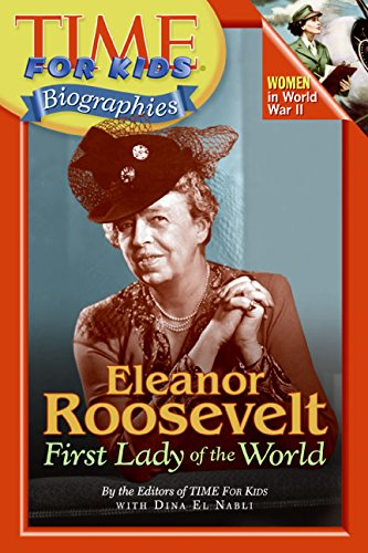 9780060576134: Time For Kids: Eleanor Roosevelt: First Lady of the World (Time for Kids Biographies)