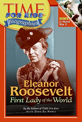 9780060576141: Time For Kids: Eleanor Roosevelt: First Lady of the World (Time for Kids Biographies)