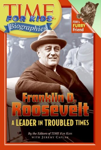 9780060576165: Franklin D. Roosevelt: A Leader In Troubled Times