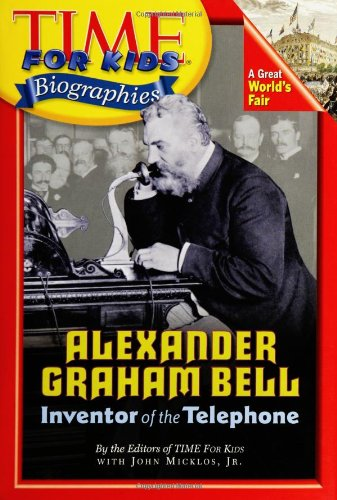 9780060576196: Alexander Graham Bell: Inventor of the Telephone (Time for Kids Biographies)
