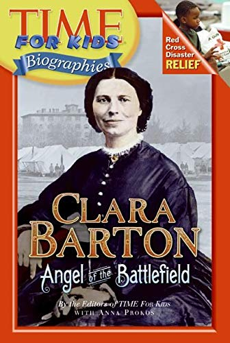 9780060576226: Clara Barton: Angel of the Battlefield (Time for Kids Biographies)