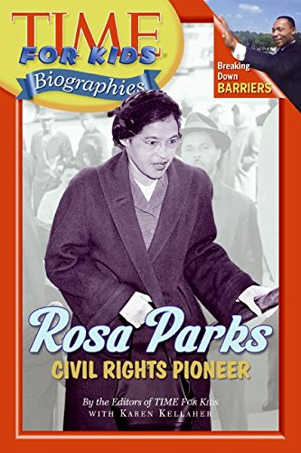 9780060576240: Time For Kids: Rosa Parks: Civil Rights Pioneer (Time for Kids Biographies)