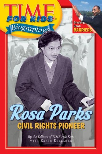 9780060576257: Time For Kids: Rosa Parks: Civil Rights Pioneer