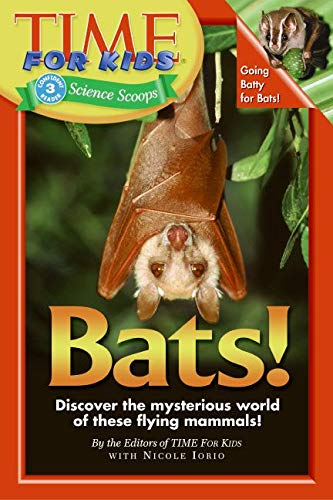 9780060576387: Bats! (Time for Kids Science Scoops, Level 3)