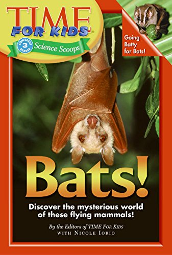 9780060576394: Time For Kids: Bats! (Time for Kids Science Scoops)