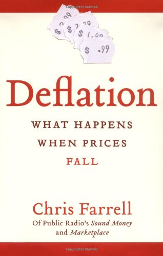 9780060576455: Deflation: What Happens When Prices Fall