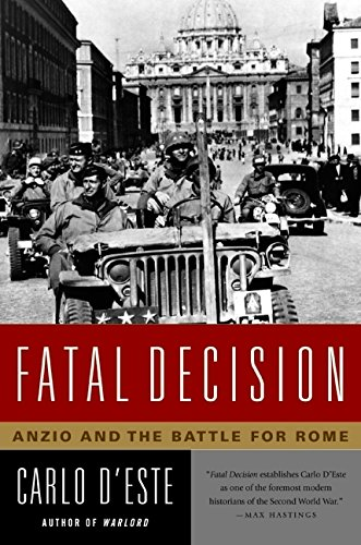 9780060576493: Fatal Decision: Anzio and the Battle for Rome