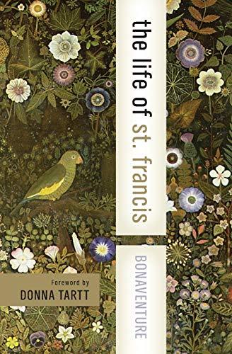 9780060576523: The Life of St. Francis (HarperCollins Spiritual Classics)