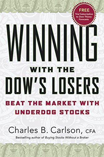 9780060576578: Winning with the Dow's Losers: Beat the Market with Underdog Stocks