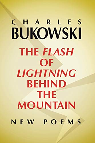9780060577025: The Flash of Lightning Behind the Mountain: New Poems