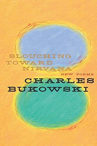 9780060577049: Slouching Toward Nirvana: New Poems