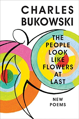 9780060577070: The People Look Like Flowers at Last: New Poems