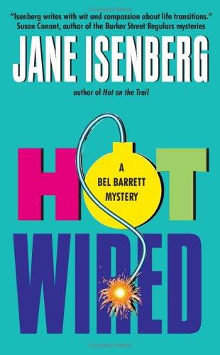 9780060577537: Hot Wired: A Bel Barrett Mystery (Bel Barrett Mysteries (Avon Books))
