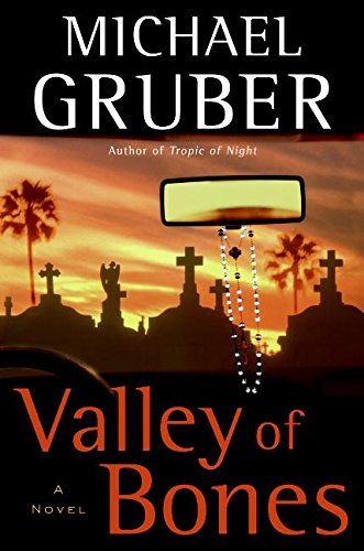 Valley of Bones: Gruber, Michael