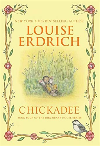 9780060577902: Chickadee (Birchbark House)