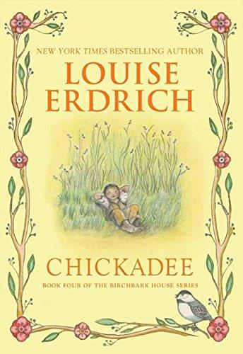 9780060577919: Chickadee (Birchbark House)