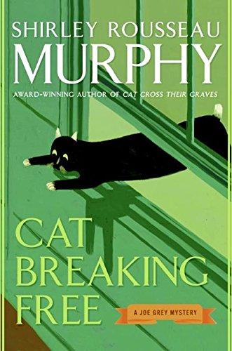 Cat Breaking Free: A Joe Grey Mystery: Murphy, Shirley R