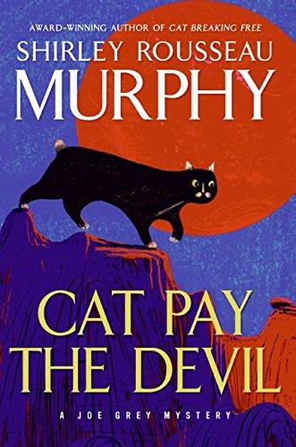 Cat Pay The Devil: A Joe Grey: Murphy, Shirley R