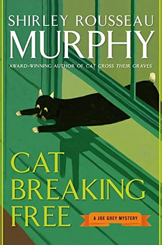 9780060578121: Cat Breaking Free: A Joe Grey Mystery (Joe Grey Mystery Series)