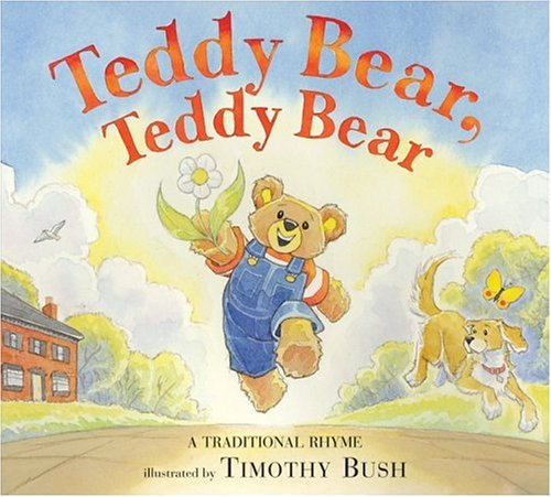 9780060578367: Teddy Bear, Teddy Bear: A Traditional Rhyme