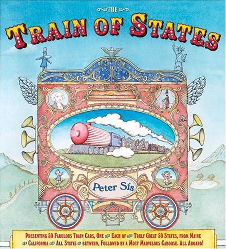 The Train of States *Signed 1st: Sis, Peter