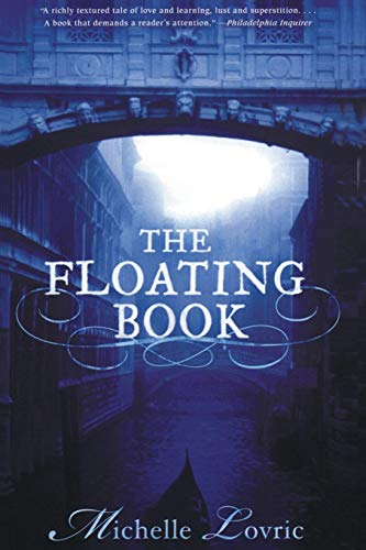 9780060578572: The Floating Book: A Novel of Venice