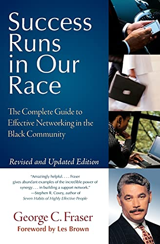 9780060578718: Success Runs in Our Race: The Complete Guide to Effective Networking in the Black Community