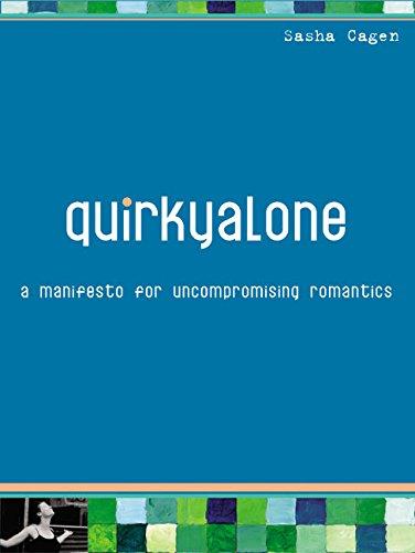 9780060578985: Quirkyalone: A Manifesto for Uncompromising Romantics