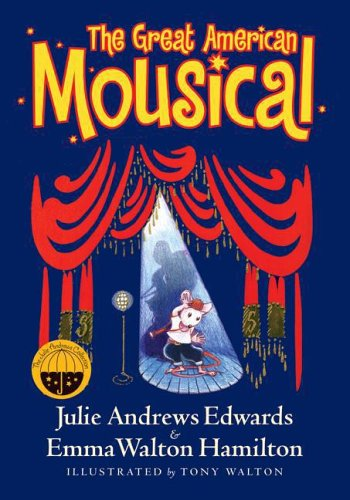 9780060579180: The Great American Mousical (Julie Andrews Collection)
