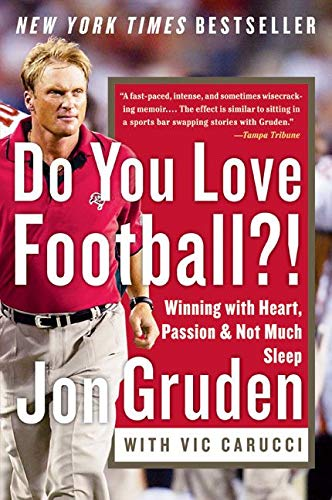 9780060579456: Do You Love Football?!: Winning with Heart, Passion, and Not Much Sleep