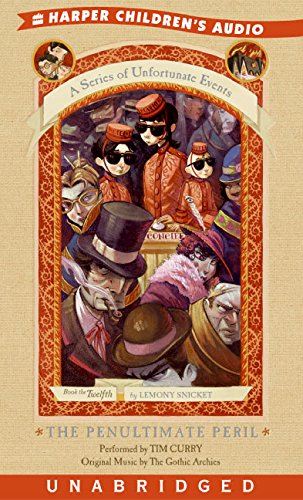 9780060579487: A Series of Unfortunate Events #12: The Penultimate Peril