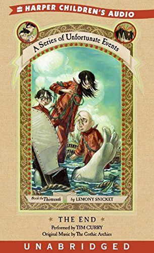 9780060579500: The End (A Series of Unfortunate Events, Book 13)